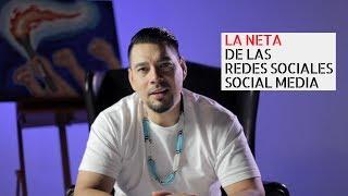La Neta de las Redes Sociales / Social Media