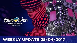 Eurovision Song Contest - Weekly Update 25/04/2017