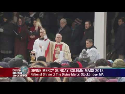 Mass And Celebration Of Divine Mercy From Stockbridge, Ma - 2018-04-08 - Mass And Celebration Of Div