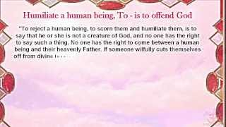 Humiliate a human being, To - is to offend God ♥ Omraam Mikhaël Aïvanhov