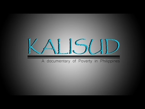 """""""Kalisud"""" – A documentary of Poverty in Philippines"""