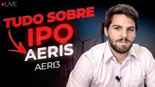 TUDO sobre o IPO da Aeris, AERI3