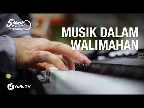 Musik dalam Walimahan - 5 Menit yang Menginspirasi