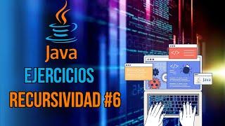 Ejercicios Java - Recursividad #6 Máximo y mínimo recursivo