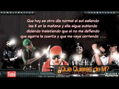 Que Quieres De Mi ñengo Flow Ft Gotay, J Alvarez, Farruko, Nova Jory letra (Official Remix) letra
