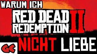 Warum ich RED DEAD REDEMPTION 2 leider NICHT LIEBE
