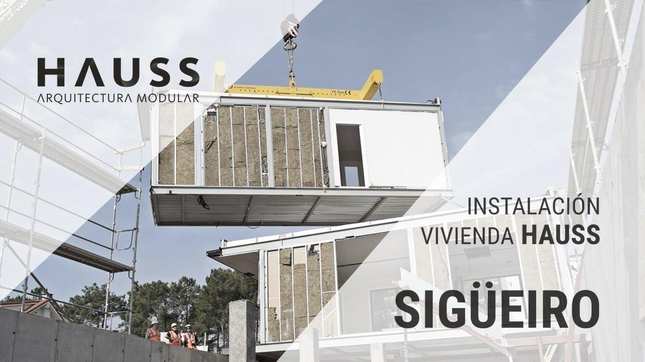 Instalacion Vivienda Hauss Sigueiro Youtube