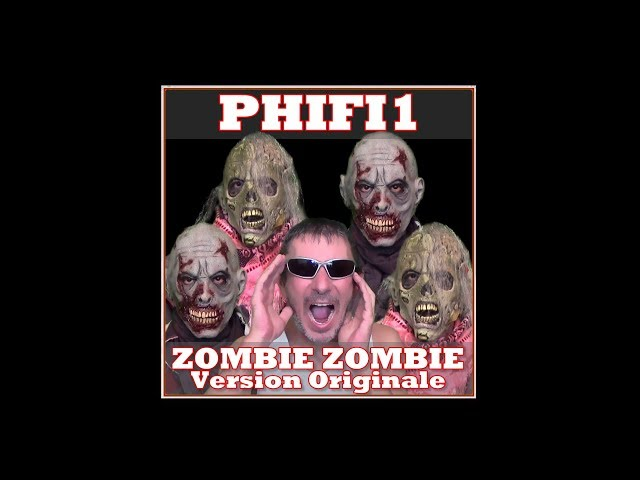 PHIFI1 - Zombie Zombie (Original Version) [Fun Audio]