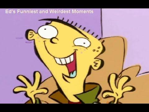 Ed's Funniest and Weirdest Moments