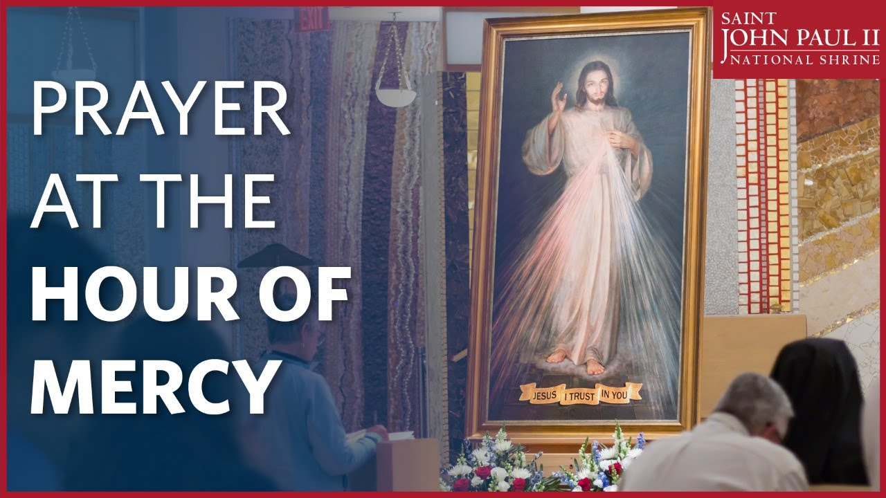Prayer at the Hour of Mercy | July 3, 2020