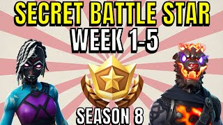 ALL Fortnite saison 8 Secret Battle Star Locations semaine 1 à 5 - Saison 8