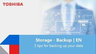5 tips for bacĸing up your data | EN | Toshiba Electronics Europe