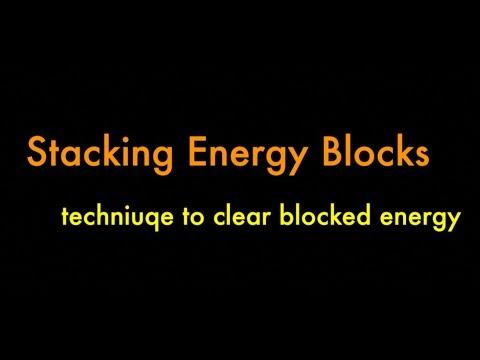 Stacking & Clearing Energy Blocks, Nov 28 energy healing technique recap pt 2