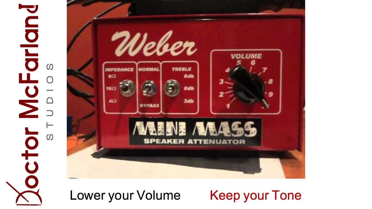 How to attenuate your amp using the Weber Mini Mass