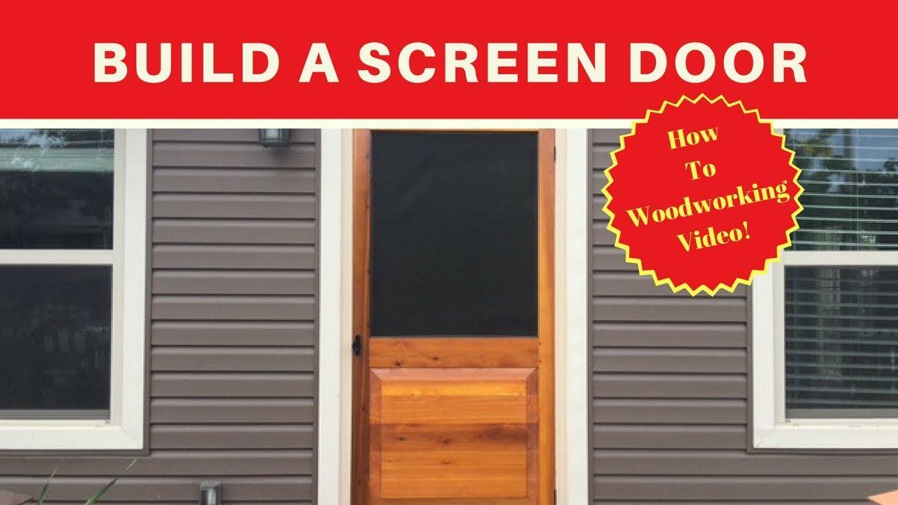 Build A Simple Screen Door Diy Wood Working Youtube