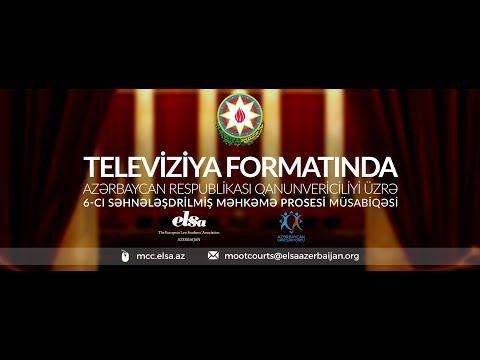 ELSA Azerbaijan - National Moot Court Competition VI edition (TV format) - 6