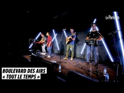 Boulevard Des Airs Chante « Tout Le Temps » En Live Au Parisien