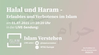 Islam Verstehen - Halal und Haram – Erlaubtes und Verbotenes im Islam