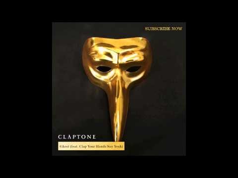 Claptone - Ghost (feat. Clap Your Hands Say Yeah)