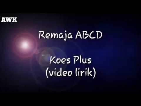 Remaja ABCD - Koes Plus (video Lirik)
