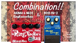 Akima & Neos KingRockerBass & BOSS BD-2 combination YouTube Videos