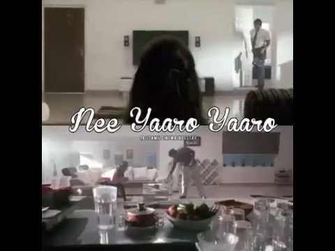 Nee yaro yaro WhatsApp status song😍😘