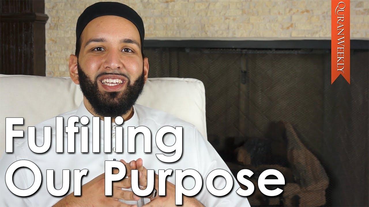 Ramadan prep fulfilling our purpose omar suleiman quran weekly youtube