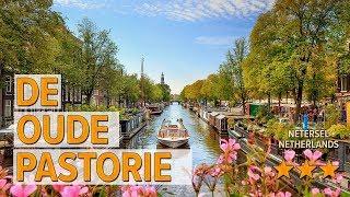 De Oude Pastorie hotel review | Hotels in Netersel | Netherlands Hotels