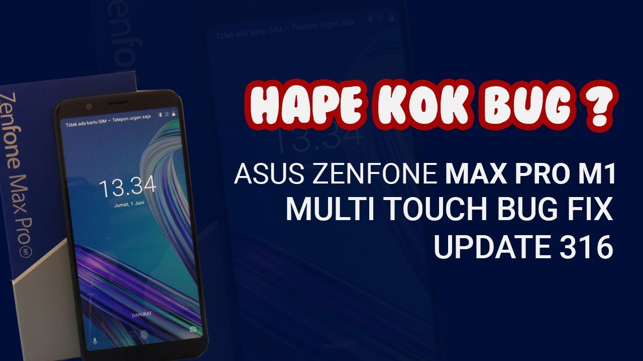 Asus Zenfone Max Pro M1 Multitouch Bug Fix Update 316 Youtube