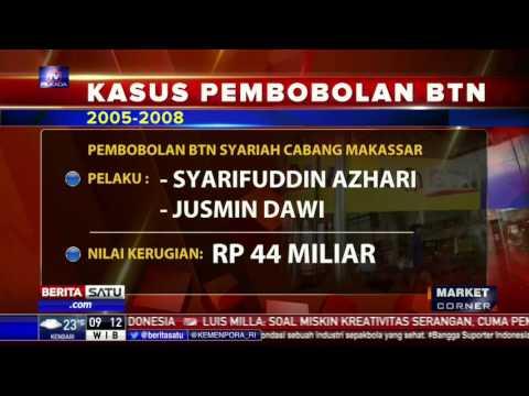 Dua Pejabat BTN Diduga Terlibat Pembobolan Uang Nasabah