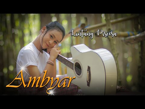 lintang-piscesa---ambyar-(official-music-video)