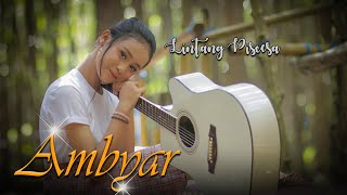 Gambar cover Lintang Piscesa - Ambyar (Official Music Video)