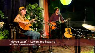 Maybe Later - Lowen and Navarro