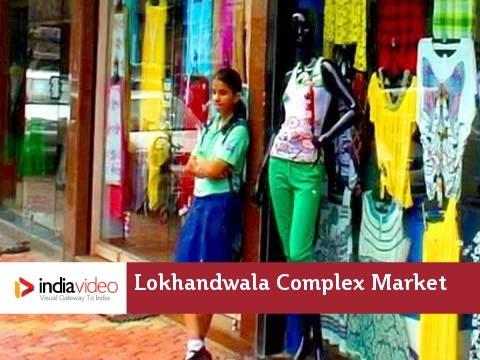 Lokhandwala Complex Market in Mumbai