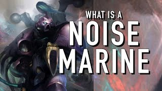 40 Facts and Lore on Noise Marines Warhammer 40K