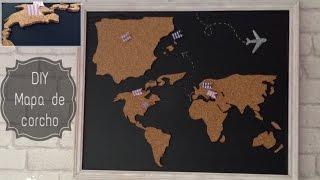 DIY: Mapa de corcho!
