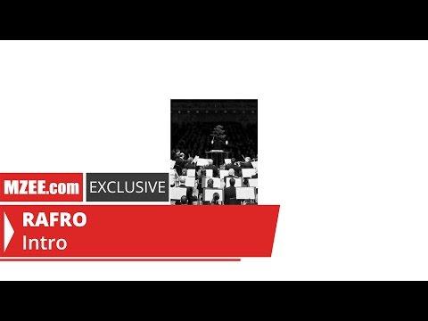 RAFRO – Intro (MZEE.com Exclusive Audio)