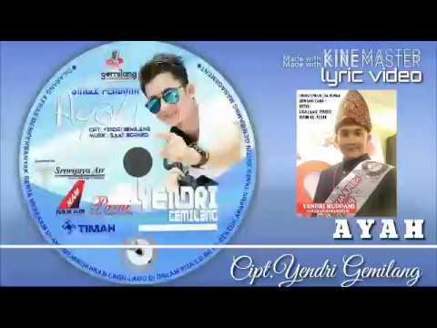 """Video Lirik Ayah - Yendri """"Gemilang"""" Huddami Terbaru"""