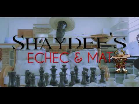SHAYDEE'S_ECHEC & MAT