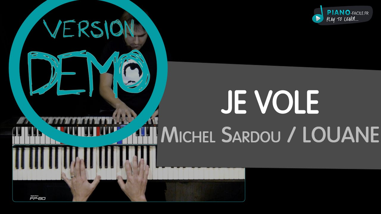 cover je vole michel sardou louane tuto piano youtube. Black Bedroom Furniture Sets. Home Design Ideas