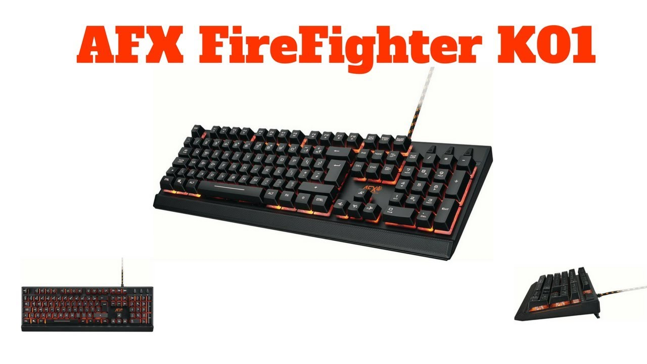 e922933e4c1 AFX FireFighter K01 Gaming Keyboard Unboxing/Review - YouTube