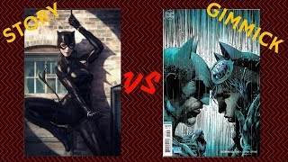 The Gimmicky BATMAN #50 Vs The Actually Good CATWOMAN #1