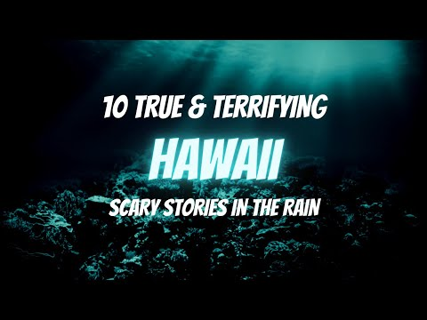 10 TRUE Hawaii Horror Stories in the Rain | TRUE Scary Stories In the Rain | NO MUSIC | Raven Reads