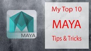 my top 10 tips tricks in maya