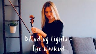 The Weeknd - Blinding Lights (Violin Cover)