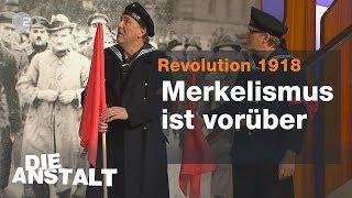 Revolution 1918 – Merkelismus ist vorüber