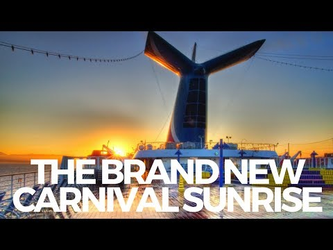What is the Carnival Sunrise?? | Goodbye Carnival Triumph!