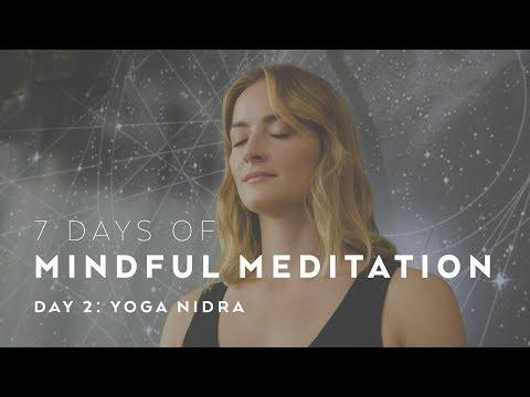 Yoga Nidra With Caley Alyssa 7 Days Of Mindful Meditation Youtube