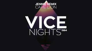 Cape Lion Jennie Vice Nights 1984 Remix.mp3
