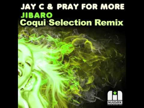 JAY C & PRAY FOR MORE